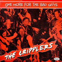 CRIPPLERS  -ONE MORE FOR THE BAD GUYS (dirty blues, '70s minimalist punk, lo-fi garage)CD