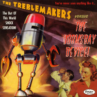 TREBLEMAKERS  -Versus The Doomsday Device (Davie Allan  style60s biker fuzz/space surf) LP