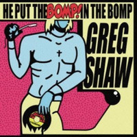HE PUT THE BOMP  -VA  W unrel. tracks by RADIO MOSCOW, BLACK KEYS AND BUFFALO KILLERS   CD
