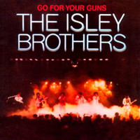 ISLEY BROTHERS   -Go For Your Guns: Expanded Edition 1977-  CD