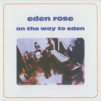 EDEN ROSE - On the Way to Eden (70s PSYCH SPACE ROCK ) CD