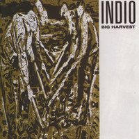 INDIO   - Big Harvest (80 lost classic)   CD