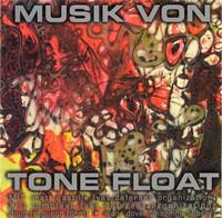 TONE FLOAT   - Musik Von Tone Float (Texas psych/Krautrock inspired)  CD