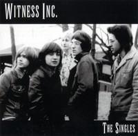 WITNESS INC. -The Singles  (Canadian 60s garage)CD