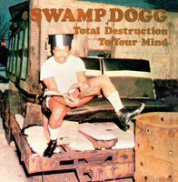 SWAMP DOGG - TOTAL DESTRUCTION TO YOUR MIND - gatefold cover  BLACK VINYL -   LP