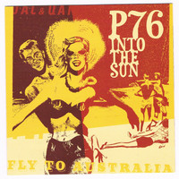 P76   - Into the Sun (POWER POP PROD BY DOM MARIANI!)  CD