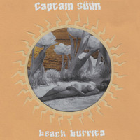 CAPTAIN SUUN  -BEACH BURRITO( Bristolian garage psych)  CD