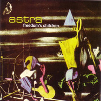 FREEDOM'S CHILDREN  - Astra  (70s  South African psych) CD