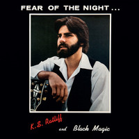 RATLIFF,K.S & BLACK MAGIC  -FEAR OF THE NIGHT (RARE psych garage private press 1982)LP