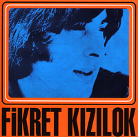 FIKRET KIZILOK   - ST (Turkish 1970-1974 protest singer) CD