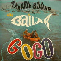 TRAFFIC SOUND -A Bailar Go-Go (70s S American psych )digipack -   CD