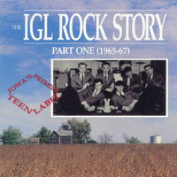 IGL ROCK STORY - VA PART 1 -1965-67 (Iowa 60s garage pop )COMP CD