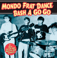 MONDO FRAT DANCE BASH   VA - 31 Frat Killers From The Mid-Sixties   COMP CD
