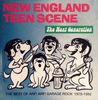 NEW ENGLAND TEEN SCENE - Next Generation (w. Willie Alexander & Jeff Conolly of DMz/Lyres )COMP CD
