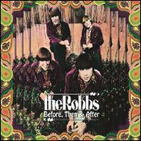 ROBBS     Before, Then & After (3xCD + DVD-four discs total)