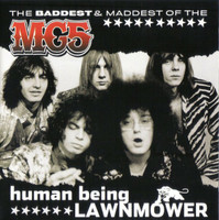 MC5  - Human Being Lawnmower- Maddest and Baddest-WAREHOUSE FIND -  CD