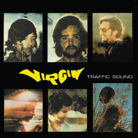 TRAFFIC SOUND   - Virgin ( 70s S American psych )digipack  CD