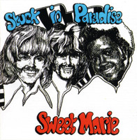 SWEET MARIE   - Stuck in Paradise (1971 hard edged fuzz guitar)   CD