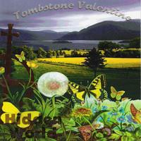 TOMBSTONE VALENTINE   - Hidden World (60's/90's West Coast sound)CD