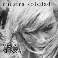 VERA SIENRA  -Nuestra soledad (1969) + OVera(Uruguayan 1972)  CD