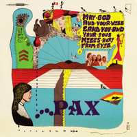 PAX- May God And Your Will Land You And Your Soul Miles Away From Evil  - (70s Peruvian legendary hard psych-   CD