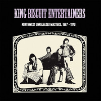 KING BISCUIT ENTERTAINERS  - Northwest Unreleased Masters, 1967-1970lgarage  mod psych legends -   LP