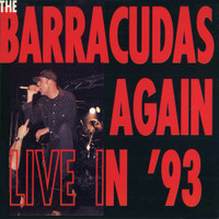 BARRACUDAS- AGAIN   Live in 93 -CD