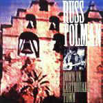 TOLMAN, RUSS Down in Earthquake Town (Former True West-LA Paisley Underground) CD