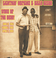 LIGHTNIN' HOPKINS & BILLY BIZOR   -Wake Up the Dead-DBL    CD