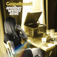 GOSPELBEACH  - ANOTHER WINTER ALIVE -BLACK VINYL