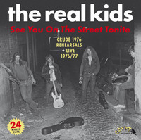 REAL KIDS  -SEE YOU ON THE STREET TONITE (DOUBLE GATEFOLD LP)