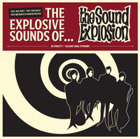 SOUND EXPLOSION  - THE EXPLOSIVE SOUND OF (Greek fuzz garage legends 60s style)   CD