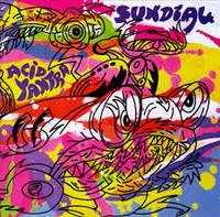 SUN DIAL  -Acid Yantra (psych)  CD