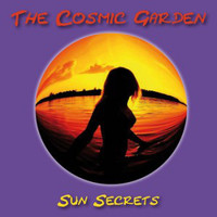 COSMIC GARDEN   -SUN SECRETS (German techno psych)   CD
