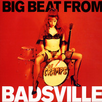 CRAMPS, THE  - BIG BEAT FROM BADSVILLE (UK)CREAM VINYL  LP