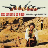THE ECSTASY OF GOLD, VOL. 1 - VA 23 KILLER BULLETS FROM THE SPAGHETTI WEST 60s and 70s-COMP CD