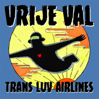 TRANS LUV AIRLINES  -VRIJE VAL- SALE! (60s 70s style fuzz reverb) LP