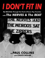 I DON'T FIT IN -My WIld Ride thru the Punk and Powerpop Trenches - By Paul Collins BOOKS & MAGS