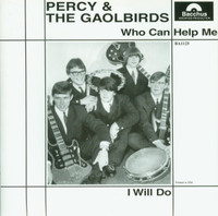 PERCY & THE GAOLBIRDS - WHO CAN HELP ME- 1966 Battle of the Bands winners  45 RPM