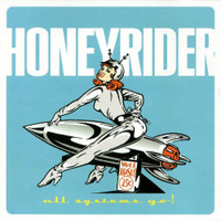 HONEYRIDER  - All Systems Go!  BEach Boys/Byrds inspired)  CD