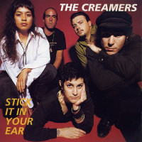 CREAMERS   - Stick it in Your Ear  West Coast punk)   CD