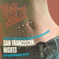 PLEASE FEED THE ANIMALS: SAN FRANCISCAN NIGHTS