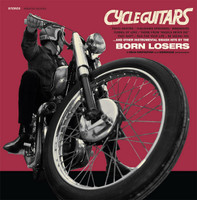 BORN LOSERS  - CYCLE GUITARS  (Davie Allen style) CD