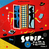 STRIP-O-RAMA  VOL 3 + CD (Scandalous 50s and 60s strip morsels!)COMP LP