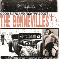 BONNEVILLES  -GOOD SUITS AND FIGHTIN' BOOTS- WHITE VINYL   LP