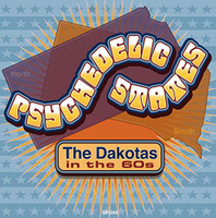 PSYCHEDELIC STATES-The Dakotas In The 60s- COMP CD