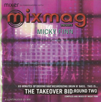 MIXMAG PRESENTS  - Takeover bid Round TWO with Micky Finn-  CD
