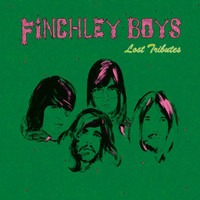 FINCHLEY BOYS -Lost Tributes (8 unrel. heavy psych tracks 1968 - 1971) LP