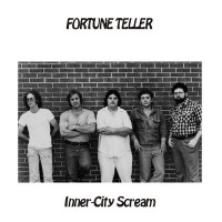 FORTUNE TELLER -Inner-City Scream (1978  fuzz guitar ACID ARCHIVES fave)LP
