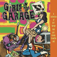 GIRLS IN THE GARAGE   -VOL 7-12 ( 6CD  BOX  w. 90 tracks+ 68 page book rebellious '60s garage, beat and ye ye girl groups) COMP CD